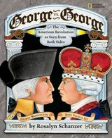 George Vs. George : The Revolutionary War As Seen By Both Sides - Schanzer, Rosalyn - ISBN: 9780792269991