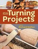 All New Turning Projects With Richard Raffan - Raffan, Richard - ISBN: 9781627107921