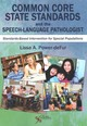 Common Core State Standards And The Speech-language Pathologist - Power-Defur, Lissa A., Ph.D. - ISBN: 9781597566186
