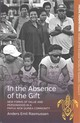 In The Absence Of The Gift - Rasmussen, Anders Emil - ISBN: 9781782387817