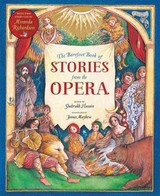 The Barefoot Books Of Stories From The Opera - Husain, Shahrukh (RTL)/ Mayhew, James (ILT)/ Richardson, Miranda (NRT) - ISBN: 9781782852537