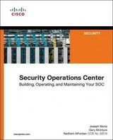 Security Operations Center - AlFardan, Nadhem; Mcintyre, Gary; Muniz, Joseph - ISBN: 9780134052014