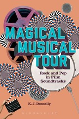Magical Musical Tour - Donnelly, Kevin J. (staffordshire University, Uk) - ISBN: 9781628927481