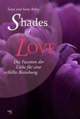 Shades of Love - Bakry, Samy; Bakry, Tanja - ISBN: 9783945794296