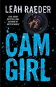 Cam Girl - Raeder, Leah - ISBN: 9781501114991