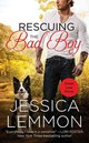 Rescuing The Bad Boy - Lemmon, Jessica - ISBN: 9781455558063