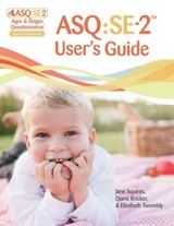Ages & Stages Questionnaires (r): Social-emotional (asq (r):se-2): User's Guide (english) - Twombly, Elizabeth; Bricker, Diane; Squires, Jane - ISBN: 9781598579581