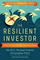 Resilient Investor: A Plan For Your Life, Not Just Your Money - Cummings, Jim; Peck, Christopher; Kramer, Michael; Brill, Hal - ISBN: 9781626563377