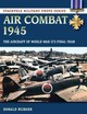 Air Combat 1945 - Nijboer, Donald - ISBN: 9780811716062
