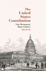 United States Constitution - Vile, J. - ISBN: 9781137513496