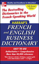 Harrap's French And English Business Dictionary - (NA) - ISBN: 9780071456647