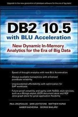 Db2 10.5 With Blu Acceleration - Baklarz, George; Sachedina, Aamer; Huras, Matthew; Lightstone, Sam; Zikopoulos, Paul - ISBN: 9780071823494