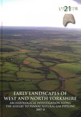 Early Landscapes Of West And North Yorkshire - Stewardson, A.; Anderson-whymark, Hugo; Brown, Fraser; Daniel, Patrick; Gregory, R. A. - ISBN: 9781907686115