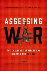 Assessing War - Blanken, Leo J. (EDT)/ Rothstein, Hy (EDT)/ Lepore, Jason, J. (EDT)/ Casey, Goerge W., Jr. (FRW) - ISBN: 9781626162457