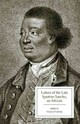 Letters Of The Late Ignatius Sancho, An African - Sancho, Ignatius/ Carretta, Vincent (EDT) - ISBN: 9781554811960