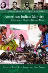 American Indian Identity - Parker, Alan; Young, Jessie; Edmo, Se-ah-dom - ISBN: 9781440831461