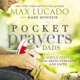 Pocket Prayers For Dads - Lucado, Max - ISBN: 9780718077358