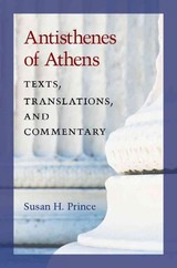 Antisthenes Of Athens - Prince, Susan H. - ISBN: 9780472119349