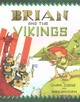 Brian And The Vikings - Judge, Chris - ISBN: 9781847176875