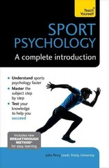 Sport Psychology: A Complete Introduction - Perry, John - ISBN: 9781473608467