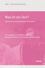 Was Ist Text? - Enno, Rudolph (EDT)/ Luminati, Michele (EDT)/ Muller, Wolfgang W. (EDT)/ Wagner, Franc (EDT) - ISBN: 9783796533389