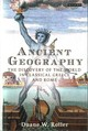 Ancient Geography - Roller, Duane W. - ISBN: 9781784530761