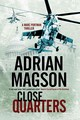 Close Quarters - Magson, Adrian - ISBN: 9780727870674