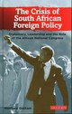 Crisis Of South African Foreign Policy - Graham, Matthew - ISBN: 9781780766355
