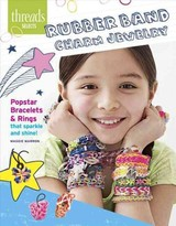 Rubber Band Charm Jewelry - Marron, Maggie - ISBN: 9781627108881
