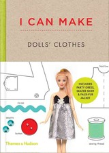 I Can Make Dolls' Clothes - Scott-smith, Louise (CRT)/ Vaux, Georgia (CRT) - ISBN: 9780500650516