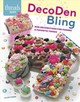 Decoden Bling - Fisher, Alice - ISBN: 9781627108874
