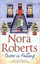 Snow Is Falling - Roberts, Nora - ISBN: 9780263915556