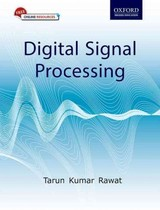 Digital Signal Processing - Rawat, Tarun Kumar (assistant Professor, Department Of Electronics And Communication Engineering, Netaji Subhas Institute Of Technology, Dwarka) - ISBN: 9780198081937