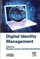 Digital Identity Management - Laurent, Maryline (professor Of Computer Networks, Telecom Sudparis, Co-fou... - ISBN: 9781785480041