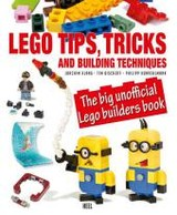 Lego Tips, Tricks, And Building Techniques - Klang, Joachim/ Bischoff, Tim/ Honvehlmann, Philipp - ISBN: 9783958431348