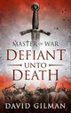 Defiant Unto Death - Gilman, David - ISBN: 9781781851913