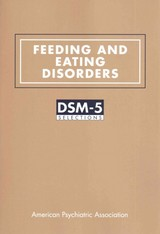 Feeding And Eating Disorders - American Psychiatric Association - ISBN: 9781615370122
