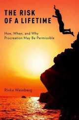 The Risk Of A Lifetime - Weinberg, Rivka - ISBN: 9780190243708