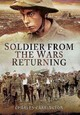 Soldier From The Wars Returning - Carrington, Charles - ISBN: 9781473841840