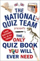 Only Quiz Book You Will Ever Need - National Quiz Team - ISBN: 9781780893693