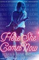 Here She Comes Now - ISBN: 9781785780608