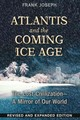 Atlantis And The Coming Ice Age - Joseph, Frank - ISBN: 9781591432043
