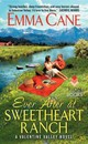 Ever After At Sweetheart Ranch - Cane, Emma - ISBN: 9780062323422