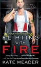 Flirting With Fire - Meader, Kate - ISBN: 9781476785905