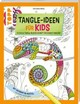 Tangle-Ideen für Kids - Bietz, Christine - ISBN: 9783772476006