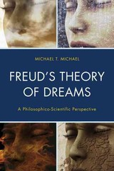 Freud's Theory Of Dreams - Michael, Michael T. - ISBN: 9781442230446