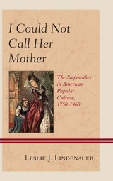 I Could Not Call Her Mother - Lindenauer, Leslie J. - ISBN: 9781498520508