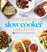 Better Homes And Gardens I Didn't Know My Slow Cooker Could Do That - ISBN: 9780544569812