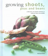 Growing Shoots, Peas And Beans - Bird, Richard - ISBN: 9780754830818