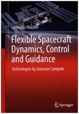 Flexible Spacecraft Dynamics, Control And Guidance - Mazzini, Leonardo - ISBN: 9783319255385